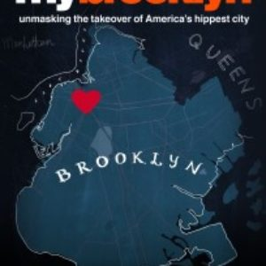 "Film ""My Brooklyn"" Addresses NYC Gentrification and Brooklyn Museum Hosts Discussion on the Topic – Both This Week"