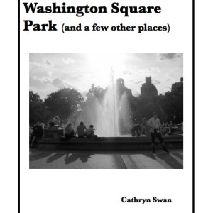 My Book — Tales of Washington Square Park (and a few other places) — Out Now