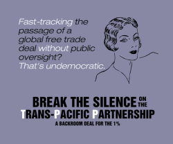 trans_pacific_partnership_break_the_silence