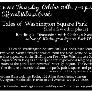 Thursday, October 10th Official Release Event: Tales of Washington Square Park (and a few other places) at Bluestockings Books, Manhattan