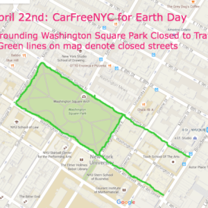 Car Free NYC Earth Day April 22 Street Closures Around Washington Square Park 2016