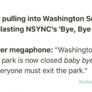 "Report: NYPD Close Washington Square Park With *NSYNC Song ""Bye Bye Bye"""