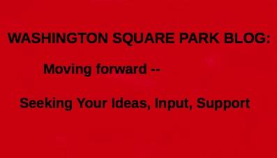 Washington Square Park Blog Seeking Input and Support