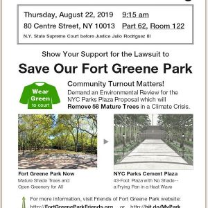 Fort Greene Park Needs Support at Court Hearing to Save Trees August 22nd