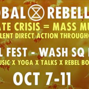 "Global Rebellion NYC ""Rebel Fest"" at Washington Square Park October 7-11"